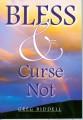 Bless & Curse Not