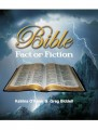Bible – Fact for Fiction